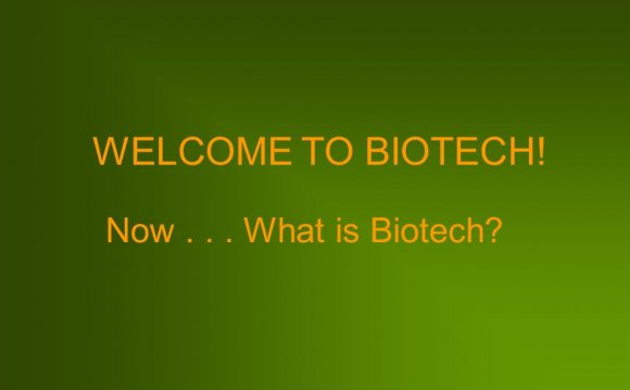 What is Biotech?