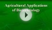 Agricultural Applications of Biotechnology