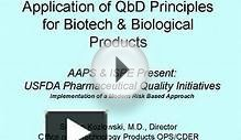 Application of QbD Principles for Biotech