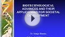 BIOTECHNOLOGICAL ADVANCES AND THEIR APPLICATIONS FOR