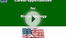 Career Opportunities in Biotechnology