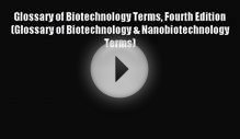 [PDF Download] Glossary of Biotechnology Terms Fourth