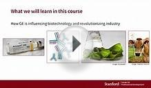 Stanford Course - Genetic Engineering & Biotechnology